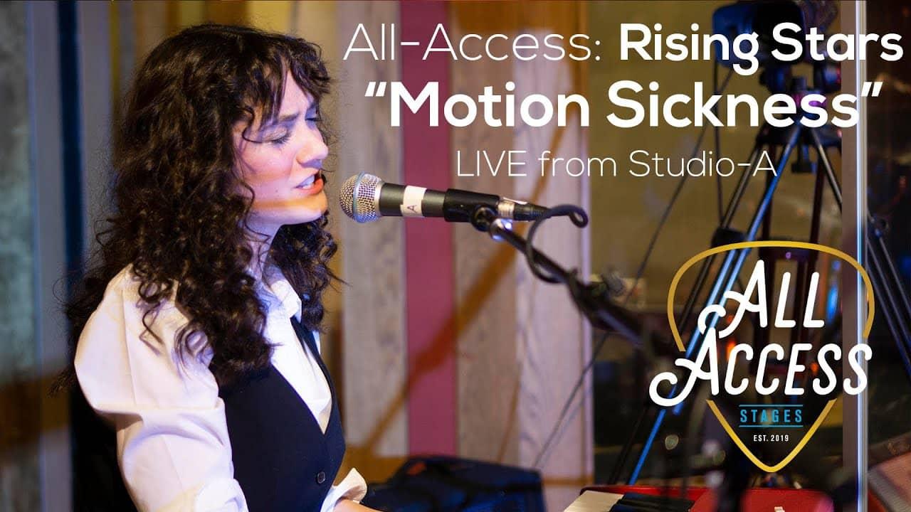"All-Access Rising Stars ""Motion Sickness"""